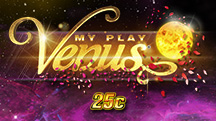 My Play Venus 25c